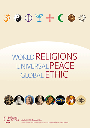 World Religions - Universal Peace - Global Ethic<br>BROSCHÜRE
